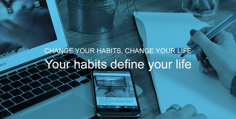Habits that canchange your life in the next 30 days