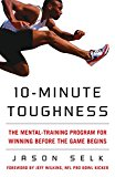 10-Minute Mental Toughness - Jason Selk